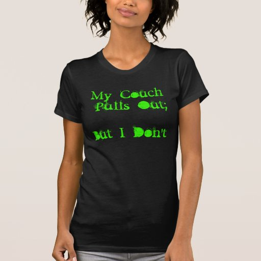 Saque el sofá camiseta
