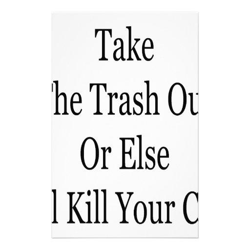 Saque la basura o bien mataré a su gato  papeleria