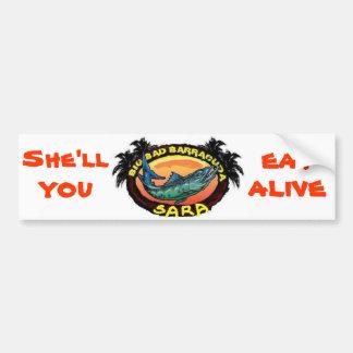 Sara Barracuda Bumper Sticker