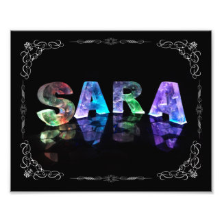 Sara  - The Name Sara in 3D Lights (Photograph) Photo Print