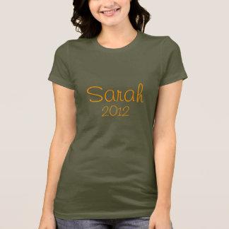 Sarah, 2012 T-Shirt