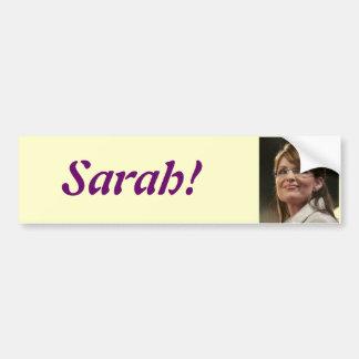 Sarah! bumper sticker car bumper sticker