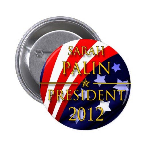 Sarah Palin 2012 Presidential Button