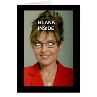 Sarah Palin Blank Greeting Card