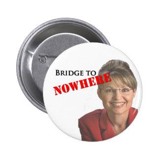 Sarah Palin: Bridge to Nowhere Pinback Button