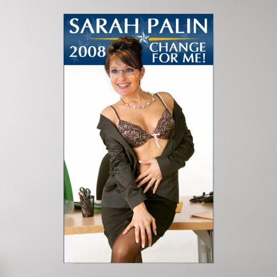 Sarah Palin - Change For Me! Poster