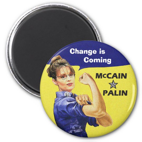 Sarah Palin - Change is  Coming Magnet