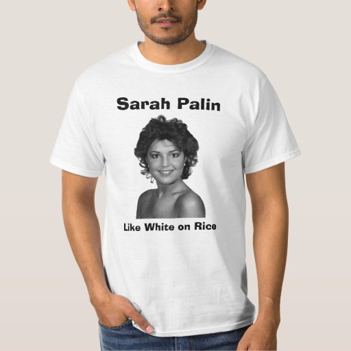 Sarah Palin: Como blanco en el arroz Remera