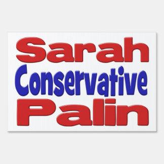 Sarah Palin Conservative Yard Sign