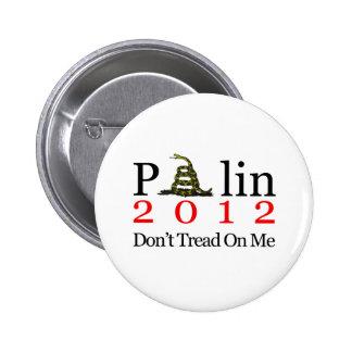 Sarah Palin Don't Tread On Me Pin