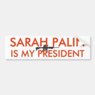 Sarah Palin es mi arma del presidente w Pegatina Para Auto