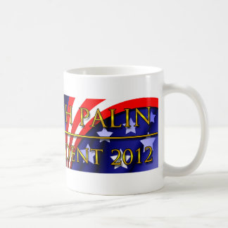 Sarah Palin for President 2012 Coffee Mug