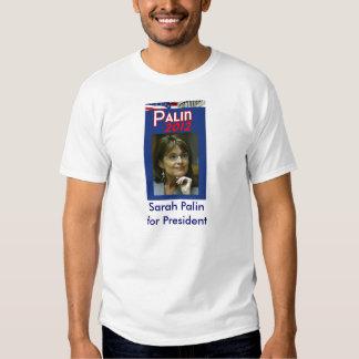 Sarah Palin for President T Shirt
