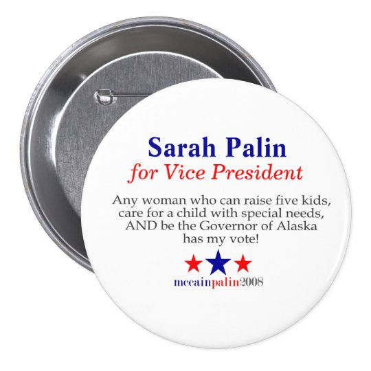 Sarah Palin for Vice President Pinback Button