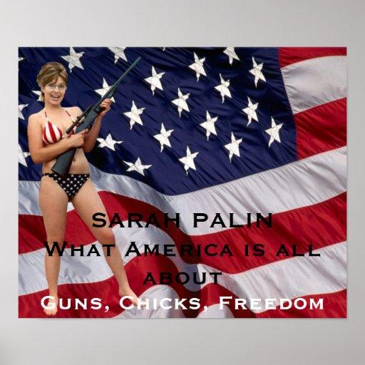 Sarah Palin Guns, Chicks, Freedom Poster