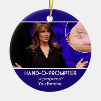 Sarah Palin Hand-o-Prompter Ornament_2 Double-Sided Ceramic Round Christmas Ornament