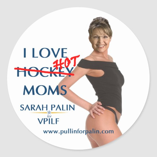Sarah Palin - I Love Hot(ckey) Moms Sticker