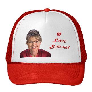 Sarah Palin - I Love Sarah! Hat
