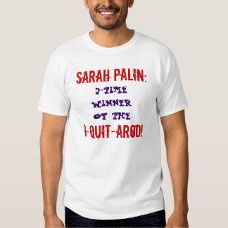 Sarah Palin I-QUIT-AROD Playera