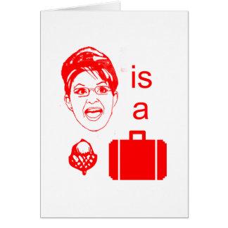 Sarah Palin is a Nut Case Card