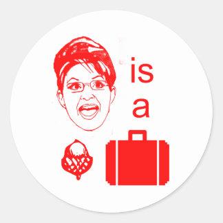 Sarah Palin is a Nut Case Round Sticker