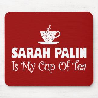 Sarah Palin Is My Cup Of Tea Mouse Pad