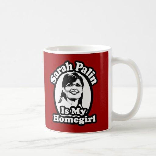 Sarah Palin is my Homegirl Coffee or Travel Mugs