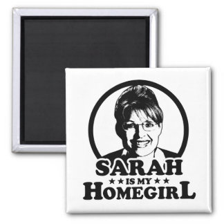 Sarah Palin Is My Homegirl Fridge Magnet