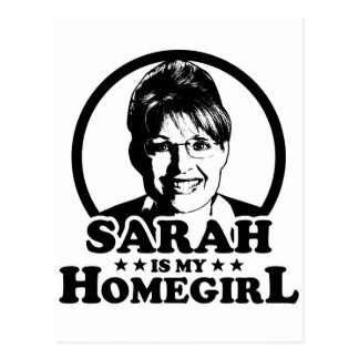 Sarah Palin Is My Homegirl Postcard