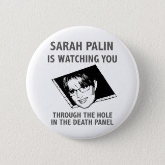 Sarah Palin Is Watching You! Button