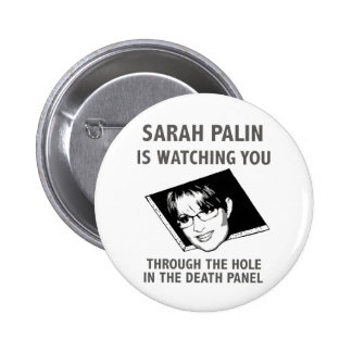 Sarah Palin Is Watching You! Button