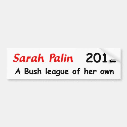 Sarah Palin: liga del arbusto Pegatina Para Auto