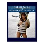 Sarah Palin - mamá del hockey que quisiera a la po Tarjetas Postales