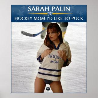 Sarah Palin - mamá del hockey que quisiera al post Póster