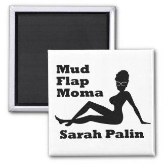 Sarah Palin Mud Flap Moma Fridge Magnet