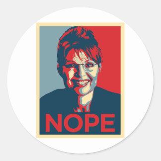 Sarah Palin.  Nope Classic Round Sticker
