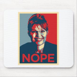 Sarah Palin.  Nope Alfombrillas De Ratones