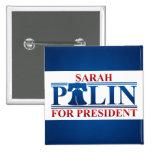 Sarah Palin para presidente Button Pin