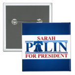 Sarah Palin para presidente Button Pin Cuadrado