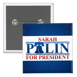 Sarah Palin para presidente Button Pin Cuadrado