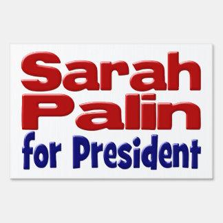 Sarah Palin para presidente Yard Sign Cartel