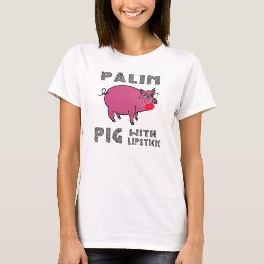 Sarah Palin Pig with Lipstick Anti McCain Shirt