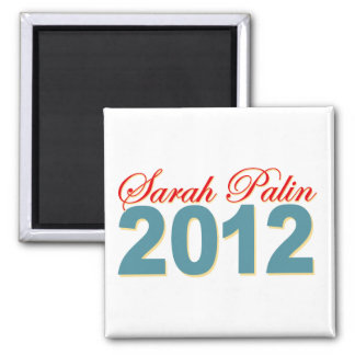 Sarah Palin President 2012 2 Inch Square Magnet
