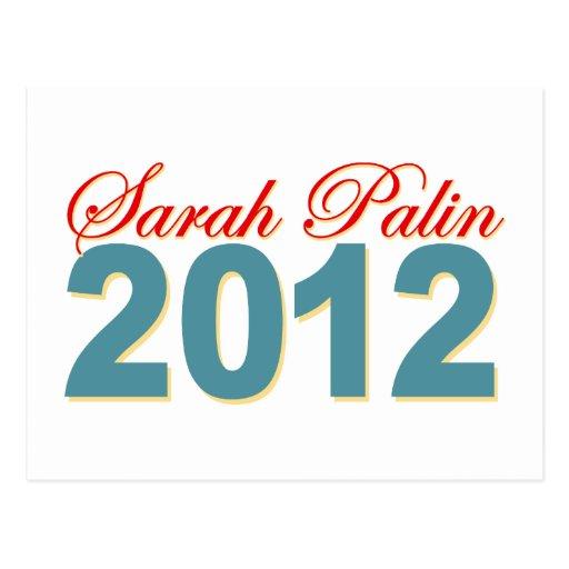 Sarah Palin President 2012 Post Card