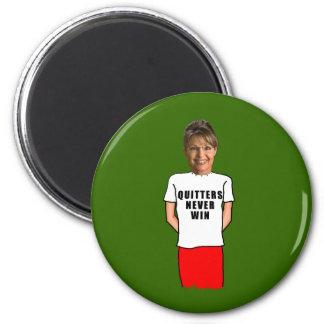 Sarah Palin Quitters Never Win T shirt Magnet