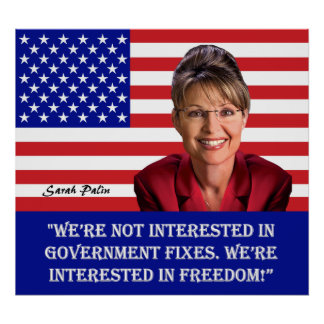 """Sarah Palin Quote - """"Freedom"""" Poster"""