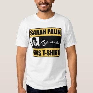 SARAH PALIN REFUDIATES ESTA CAMISETA PLAYERAS