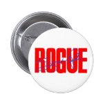 Sarah Palin Rogue Pinback Button