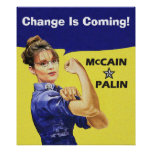 Sarah Palin - Rosie Riveter - Change Is Coming! Poster