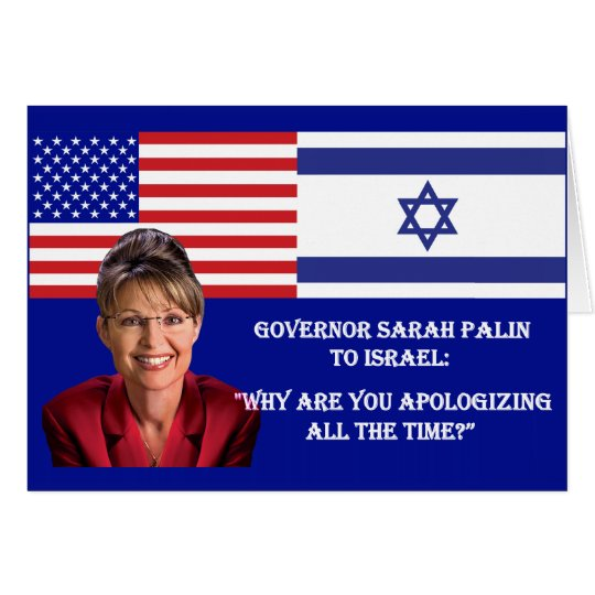 Sarah Palin TO Israel Card